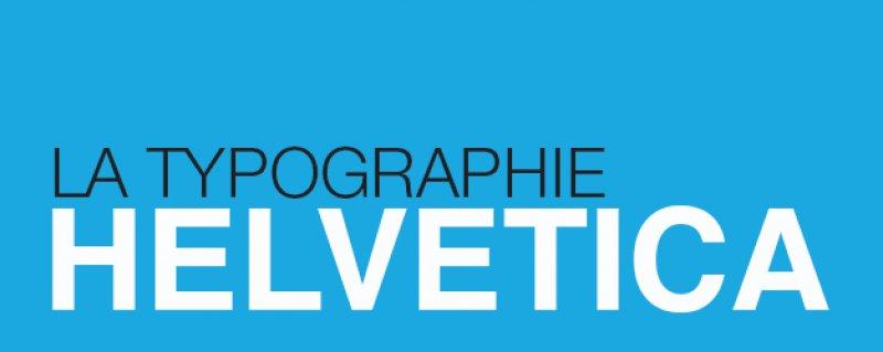 La typographie Helvetica