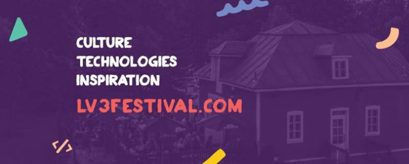 Culture | Technologie | inspiration | lv3festival.com